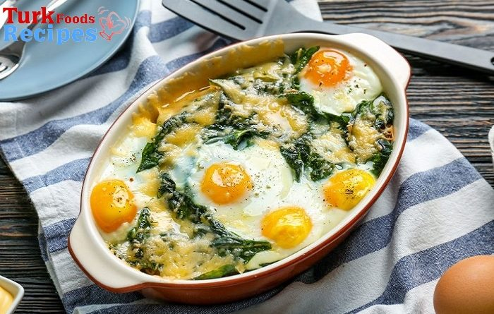 A delicious Turkish breakfast recipe, Baked Egg Spinach Recipe
