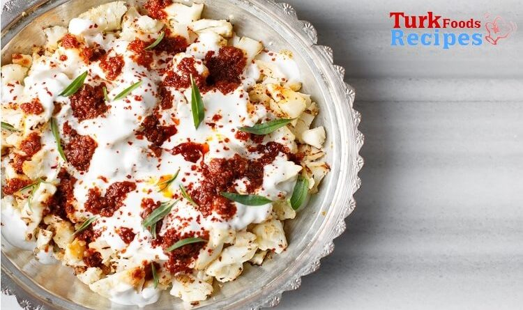 Cauliflower Roasting Recipe with Yogurt, Delicious Food Turkish Recipes. Turkish Food Blog. Easy Turkish Recipes.