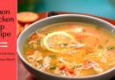 Lemon Chicken Soup Recipe. Turkish Soup Recipe. Healthy Soup