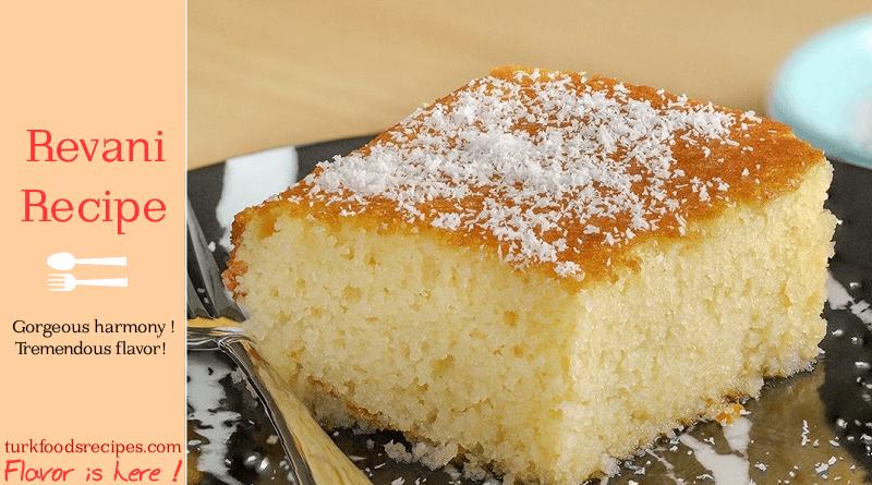 revani recipe, turkish desserts recipes Turkish revani dessert recipe. Turkish food recipes