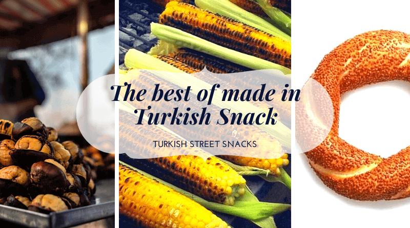 The best of made in Turkish Snack